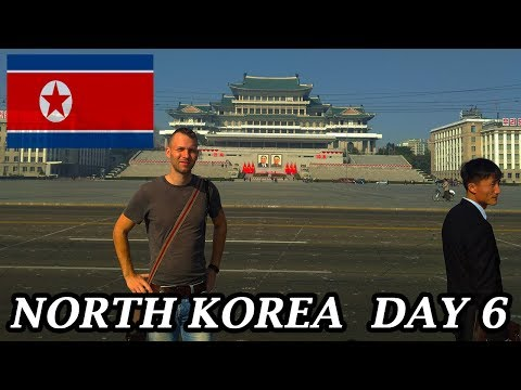My Expat Diary - North Korea Day 6 (Pyongyang and Departure to China) 10/08/2017