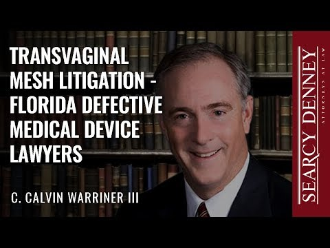Transvaginal Mesh Litigation - Florida Defective Medical Device Lawyers