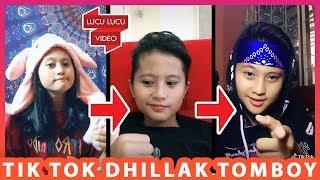BOCIL ONLY | Kompilasi Tik Tok Dhillak Tomboy 2019