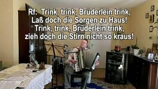 TRINK, TRINK, BRÜDERLEIN TRINK ohne Vokal mit Text zum Mitsingen