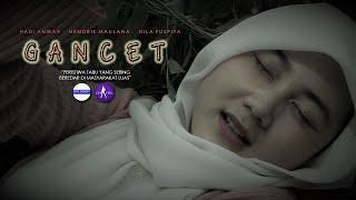 FILM PENDEK - GANCET (2021)
