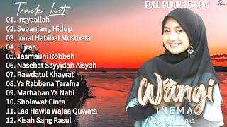 Full Album Sholawat Terbaru WANGI INEMA - Insyaallah || Sayyidah Aisyah || Sepanjang Hidup
