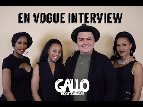 GalloTheGuyYouKnow: En Vogue  Interview (Season 4)