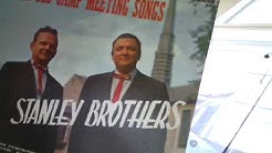 Stanley Brothers - Who Will Sing For Me?
