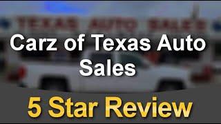 Carz of Texas Auto Sales San Antonio Remarkable 5 Star Review by Barbara Savant-Smith