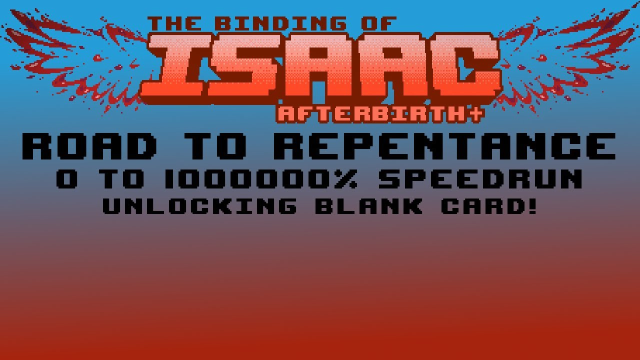 Unlocking the Blank Card - 0 to 1000000% Complete The ...