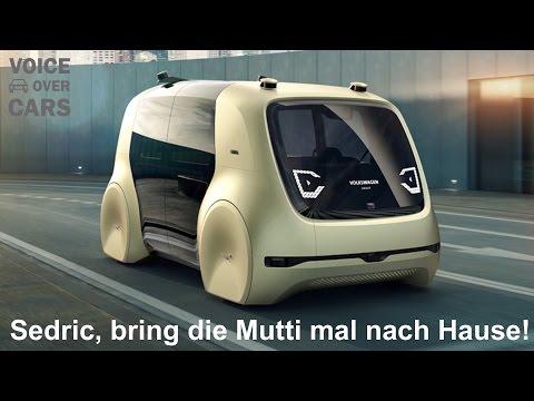 Volkswagen Sedric Genf 2017 - Ist das die Zukunft der Autos 2025? - Voice over Cars News!