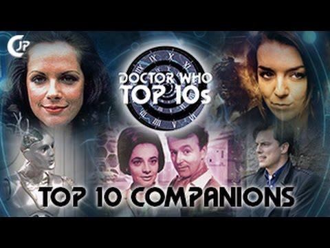 Doctor Who Top 10s : Top 10 Companions