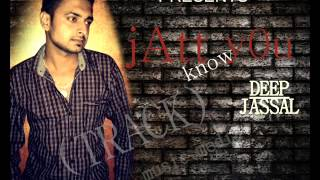 jatt know You- by-Deep jassal