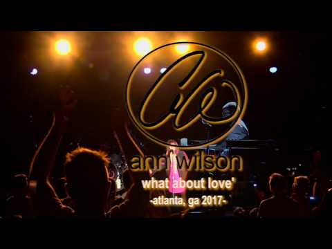 Ann Wilson of Heart  What About Love 2017