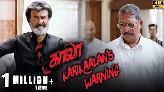 Kaala (Tamil) - Karikaalan's Warning | Rajinikanth | Nana Patekar | Huma Qureshi | 4K [with Subs]