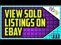 HOW TO VIEW SOLD LISTINGS ON EBAY 2018 (EASY) - How Do You Find Sold Listings On Ebay?