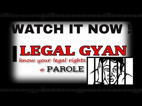 Parole | What is Parole ? | Basic Info|| How it works?| Ghanshyam Singh | Legal Gyan | Hindi | पैरोल