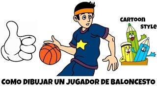 Como Dibujar un Jugador de Baloncesto - How to Draw a Basketball Player - Cartoon Style