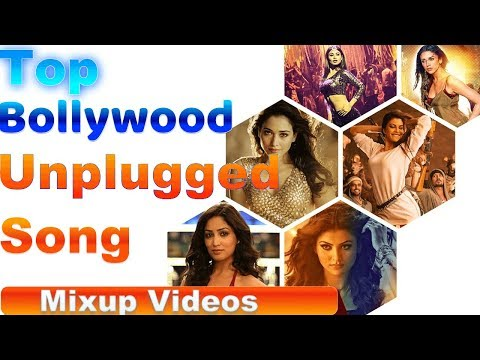 unplugged-song-top-bollywood-unplugged-song-2019
