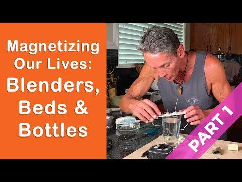 Magnetizing Our Lives: Blenders, Beds & Bottles Lecture | Dr. Robert Cassar