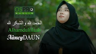 Download Lagu Alhamdulillah الحمد لله - NancyDAUN mp3