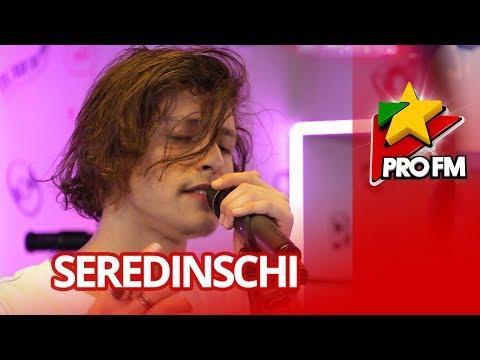 Seredinschi - Piesa mea de dor | ProFM LIVE Session