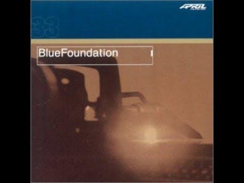 Blue Foundation - Blue Foundation (2001)