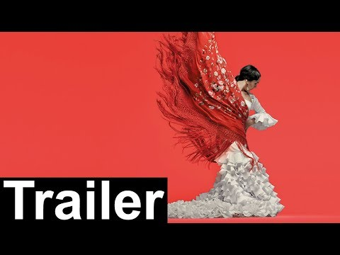 Flamenco Festival London 2018 - Trailer
