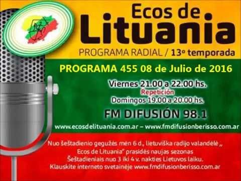 ECOS DE LITUANIA   Programa 455 08 de Julio de 2016