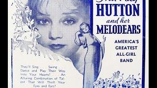 """And I Still Do""  Ina Ray Hutton and Her Melodears 1934"