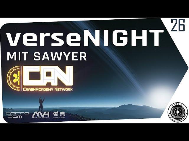 verseNIGHT#26 | Star Citzen Talk & Musik mit AstroSam & Mitch | Gast: Sawyer (Crash Academy Network)