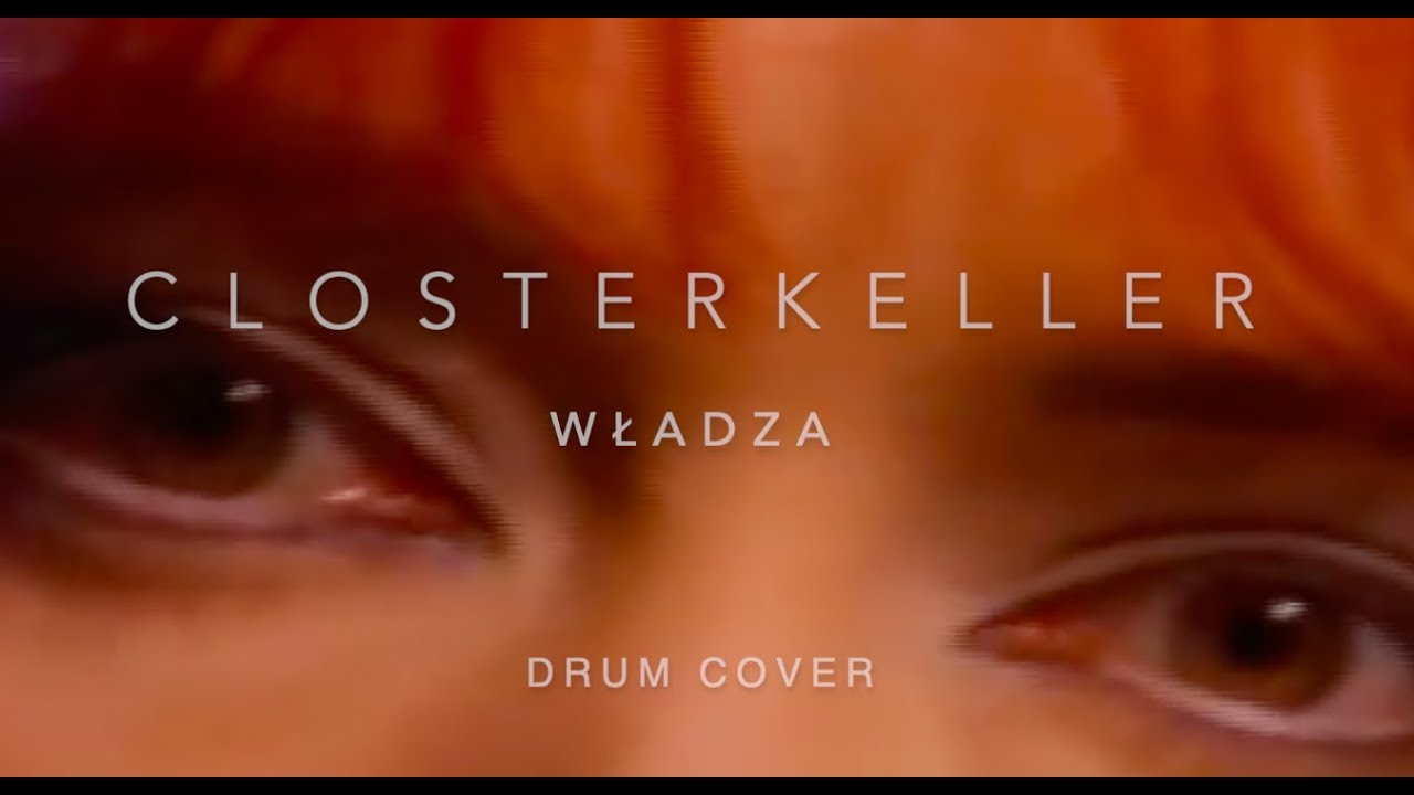 Closterkeller - Władza (drum cover)