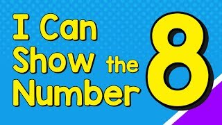 I Can Show tнe Number 8 in Many Ways | Number Recognition | Jack Hartmann