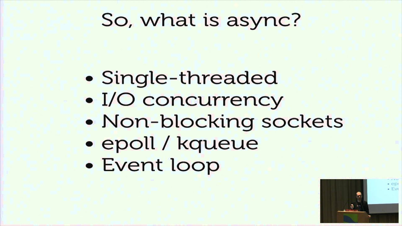 What Is Async, How Does It Work, and When Should I Use It? (PyCon APAC 2014)