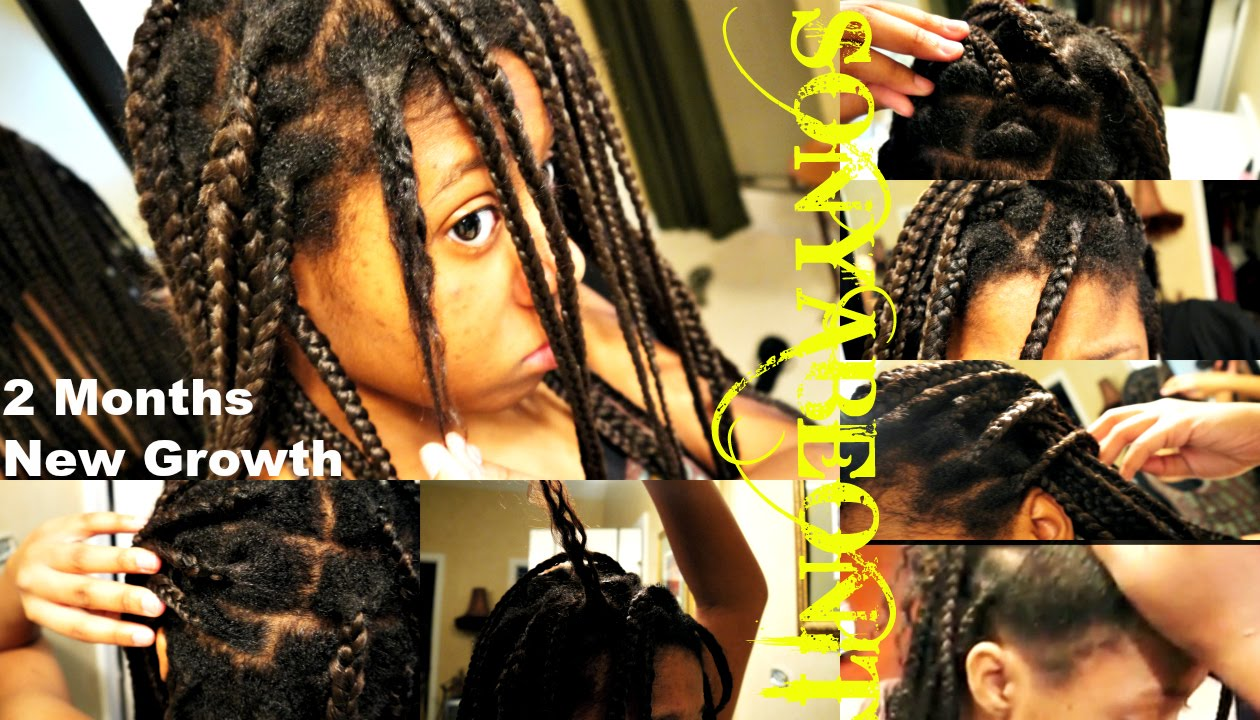 Update 2 Month New Growth Healthy No Knots Box Braids Relaxed