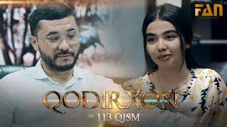 Qodirxon (milliy serial 113-qism)   Кодирхон (миллий сериал 113-кисм)