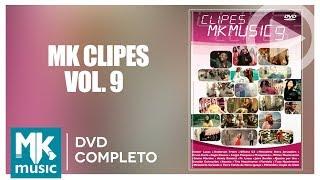 MK Clipes Volume 9 (DVD COMPLETO)