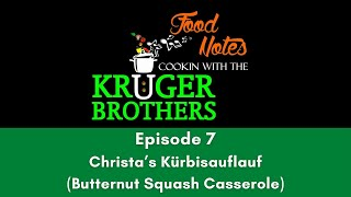 Food Notes - Cooking with the Kruger Brothers - Episode 7