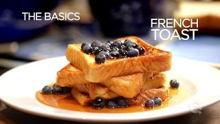 French Toast - Tнe Basics