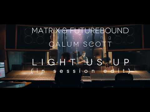 Matrix & Futurebound - Light Us Up feat. Calum Scott (In Session Edit)