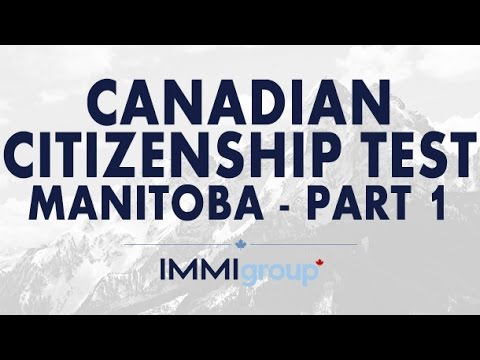 Canadian Citizenship Test - (Manitoba) - Part 1