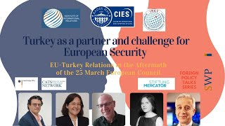 Foreign Policy Talks Turkey As A Partner And A Challenge For European Security