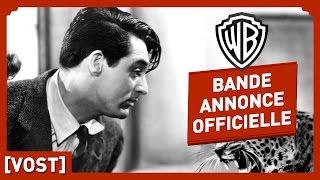 L'Impossible Monsieur Bébé - Bande Annonce Officielle (VOST) - Howard Hawks / Cary Grant