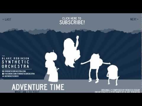 Adventure Time - What Am I To You Orchestra