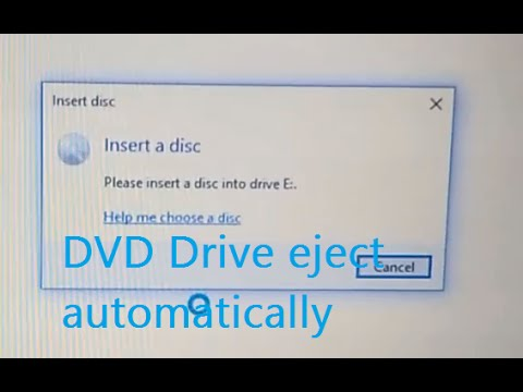 dvd drive ejects automatically showing insert disc window please