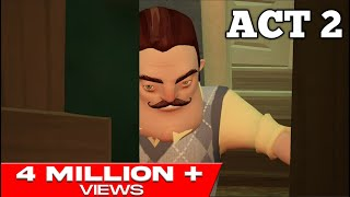 HELLO NEIGHBOR MOBILE ACT 2 WALKTHROUGH