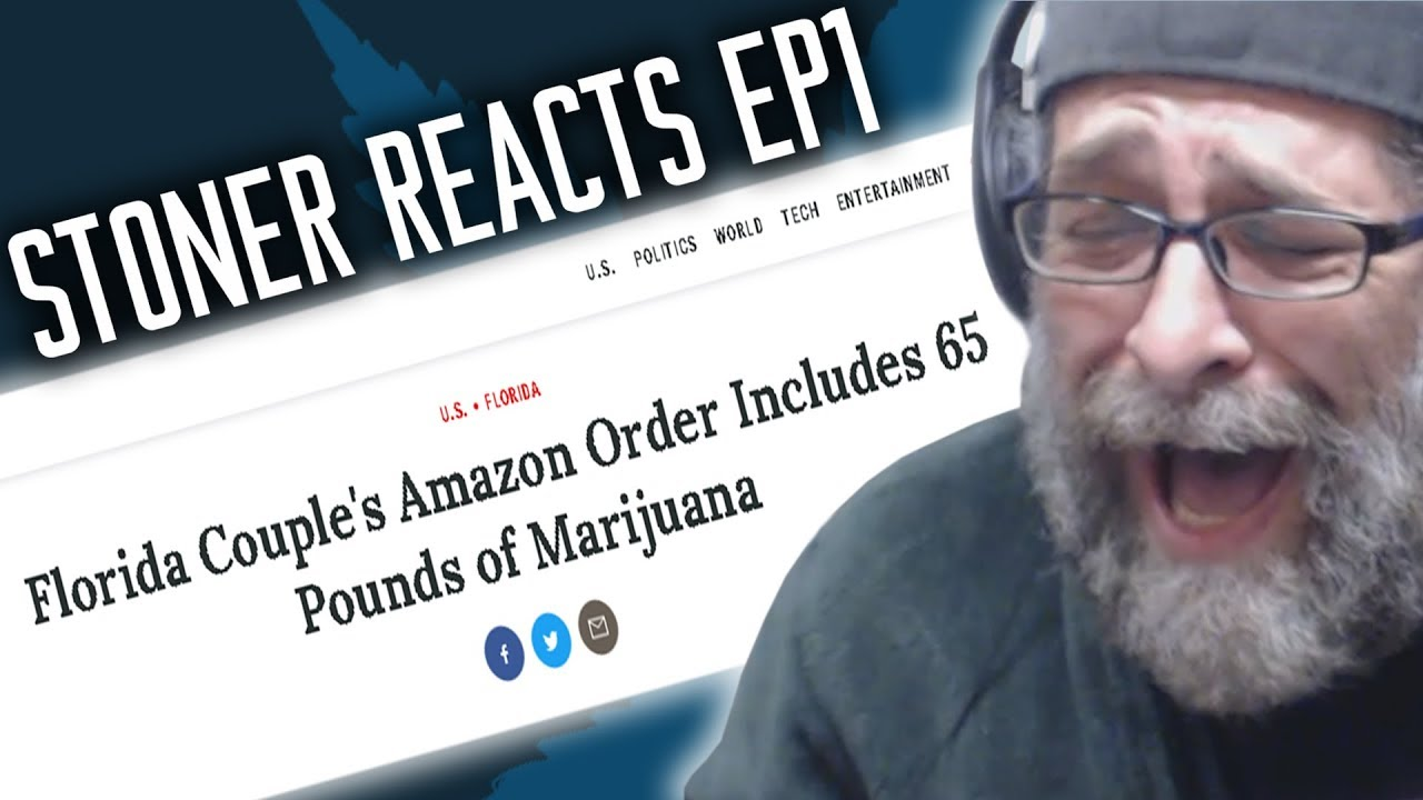 STONER REACTS EP1: 65 LBS OF WEED FOUND IN AMAZON ORDER