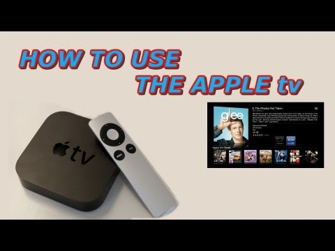 How To Use The Apple tv - Video Tutorials