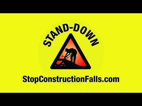 About the Stand-Down | Stop Construction Falls