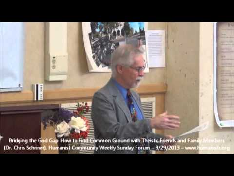 Humanist Community Forum (2013-09-29): Finding Common Ground with Theistic Friends & Family Members