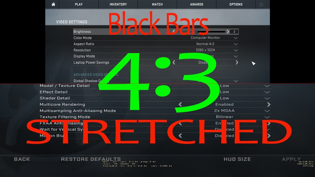 CSGO How to Play on 4:3 Stretched