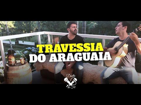 Alvaro e Daniel - Travessia do Araguaia (Cover)