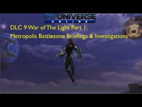 DLC 9 Open World Briefings & Investigations Metropolis Battlezone & Ranx