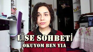 LİSE SOHBETİ/LİSE DE NEYMİŞ?